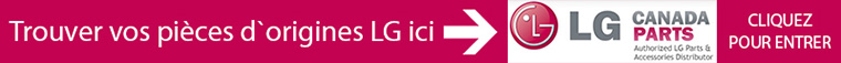 Find Your Official LG Parts here - LG Canada Parts - Click to Enter